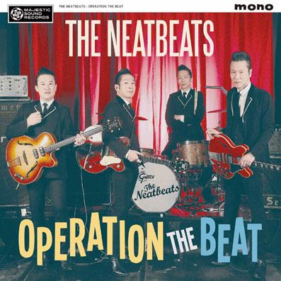 【新譜情報】 THE NEATBEATS、5年振りオリジナル・フル・アルバム「OPERATION THE BEAT」が4月11日発売!!!